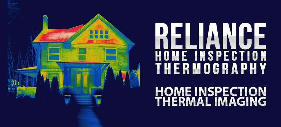 reliance home inspection services home inspection thermal imaging